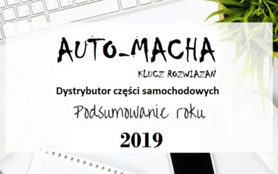AUTO-MACHA PODSUMOWANIE ROKU 2019